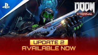 DOOM Eternal  - Update 2 Launch Trailer | PS4