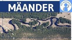 Mäander - Bildung & Aufbau von Mäander - Altarmbildung & Flussbegradigung - Exogene Prozesse