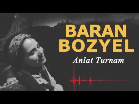 Baran Bozyel -Anlat Turnam