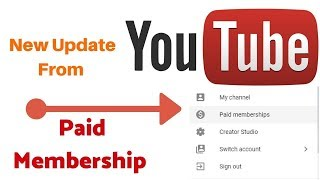 what is youtube paid membership ! Explained 2018