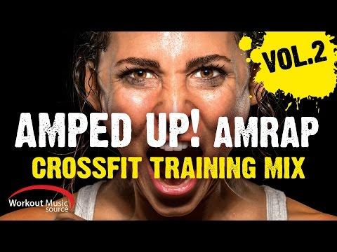 Workout Music Source // Amped Up! AMRAP CrossFit Training Mix Vol. 2 (135 BPM)