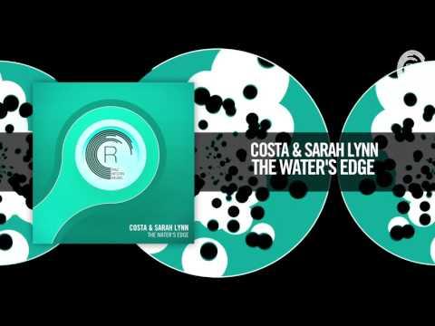 Costa & Sarah Lynn - The Water's Edge (RNM)