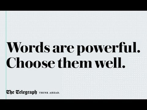 Words are powerful. Choose them well.