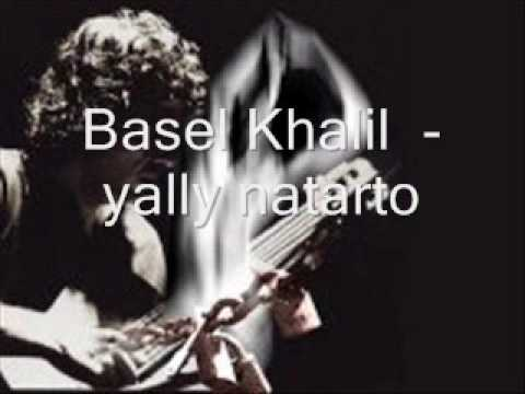 Basel Khalil yally natarto