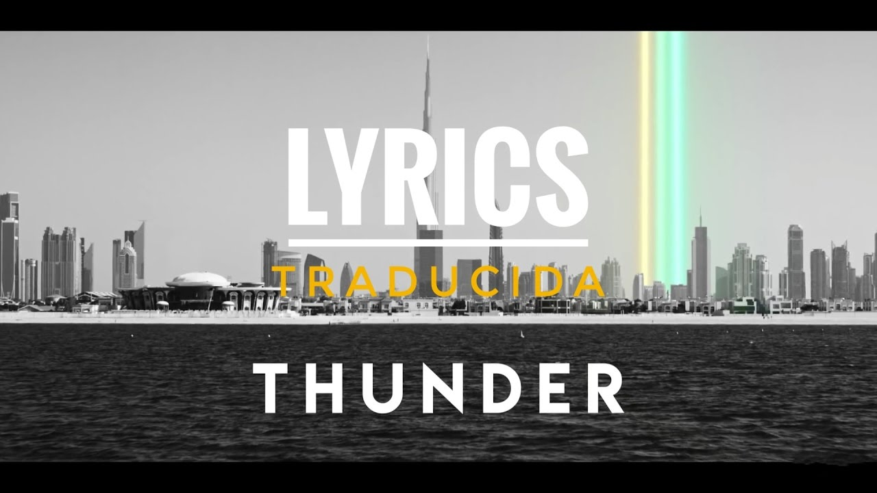 Thunder Imagine Dragons Songtext