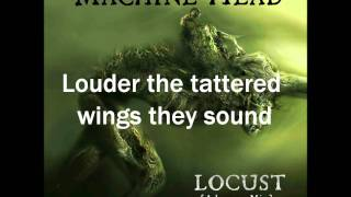 Machine Head - Locust (Lyrics)