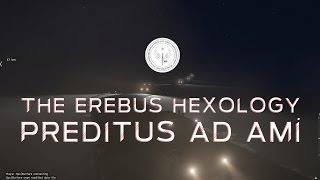 ARMA 3 - REF |The Erebus Hexology | Perditus ad Ami