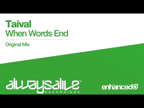 Taival - When Words End (Original Mix) [OUT NOW]