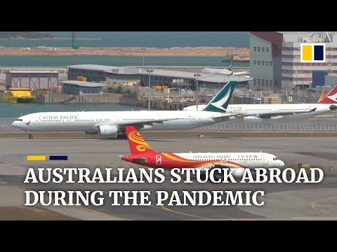 Australia's cap on weekly entries leaves citizens stranded abroad during Covid-19 pandemic