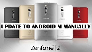 How to Update Zenfone 2 to Android M Manually(NO ROOT)