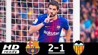 Barcelona vs Valencia 2-1 All Goals & Extended Highlights 14/04/2018 HD