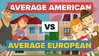 Average American vs Average European - How Do They Compare? - People Comparison
