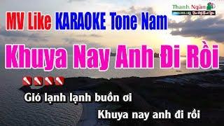 Khuya Nay Anh Đi Rồi Karaoke |Tone Nam - MV Nhạc Sống Thanh Ngân