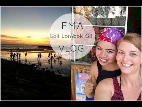 FMA + Vlog - Indonesien- Bali, Lombok + Gili Islands