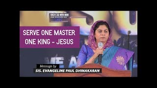 Serve One Master, One King - Jesus (Tamil) | Sis. Evangeline Paul Dhinakaran