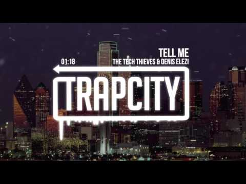 The Tech Thieves & Denis Elezi - Tell Me