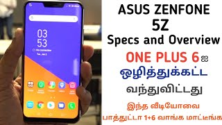 Asus Zenfone 5Z Specs and Our Opinion   One plus 6 killer ??? Rip One plus 6   Tamil  Tamil Abbasi