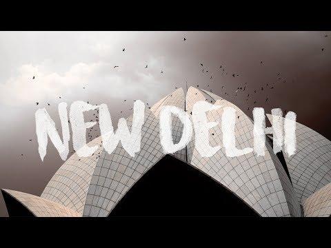 Jai Wolf - Indian Summer (Rediscovering New Delhi) 2017 4K