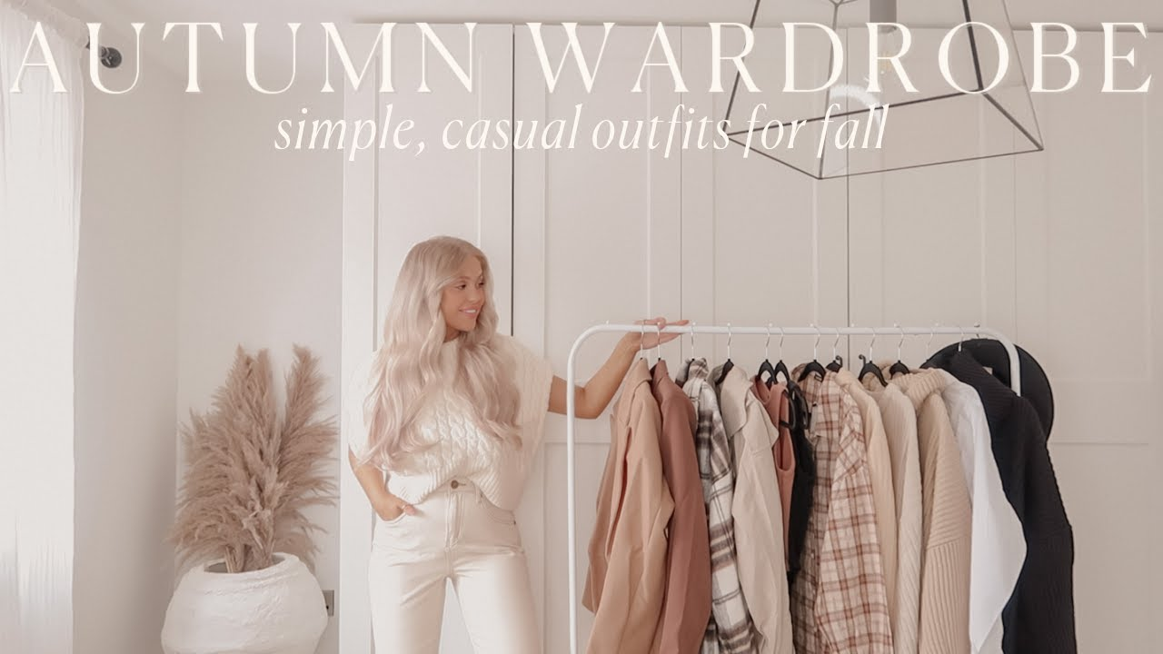 Download AUTUMN CAPSULE WARDROBE | simple, casual outfits for fall 2021 🍂