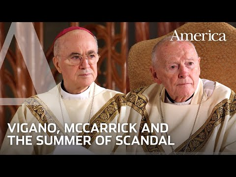 Crisis in the Church: McCarrick, Viganò and the Summer of Scandal