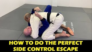 How To Do The Perfect BJJ Side Control Escape by John Danaher