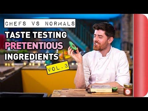 Chefs Vs Normals Taste Testing Pretentious Ingredients   Vol. 3