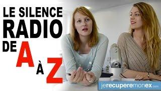 Le Silence Radio : de A à Z