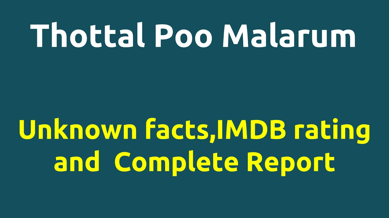Thottal Poo Malarum 2007 Movie Imdb Rating Review Complete Report Story Cast