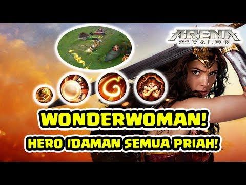 Wonderwoman! idaman semua periah! Lupakan Batman dan Superman!  - Arena of Valor AOV