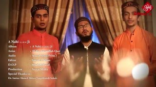 vuclip A Nabi (S.A.W.W) Ji | Hafiz Amanullah Qazi | New Video | HD