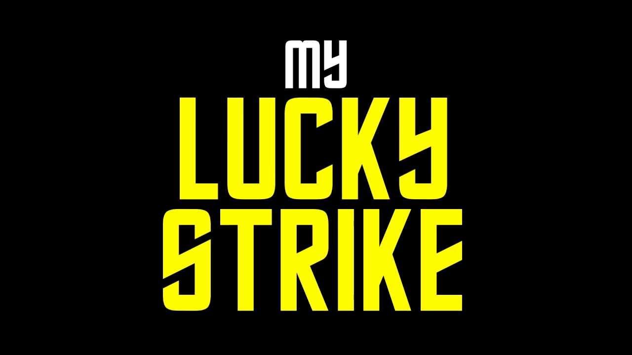 Lucky strike песня скачать