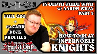 Download lagu Yu-Gi-Oh! TCG - How to Play: Infernoble Knights w/ Aaron Wray - OCG/60-Card Igknight Deck - Part 2