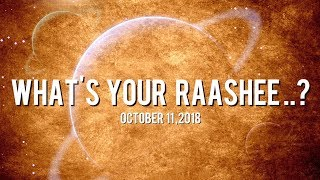 Today's Horoscope: What's Your Rasi for October 11th, 2018