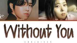 KIM JAEHWAN (김재환) - '그대가 없어도 난 살겠지 WITHOUT YOU' (With. HYNN) (Color Coded Lyrics Eng/Rom/Han/가사)
