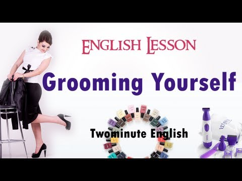 Grooming Yourself English Lesson - Getting a haircut, salon visit, etc.