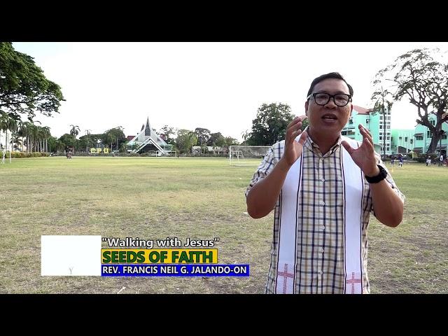 SEEDS OF FAITH  EPI 73 Walking with Jesus