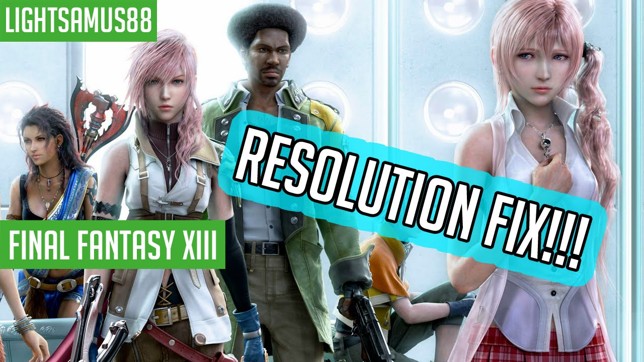 Final Fantasy XIII - PC RESOLUTION FIX! (1440p Gameplay)