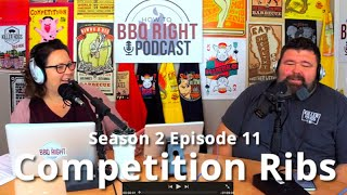 Competition Ribs - HowToBBQRight Podcast S2E11