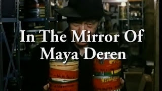 In The Mirror Of Maya Deren - Trailer