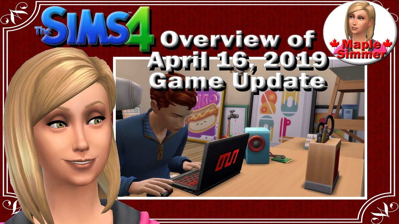 The Sims 4: Overview of April 16, 2019 Game Update