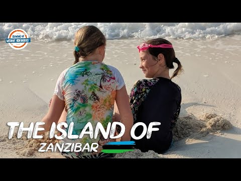 Discover Zanzibar - Africa's Secret Island of Mystery | 90+ Countries with 3 Kids