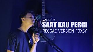 Gambar cover Reggae Version - Saat Kau Pergi