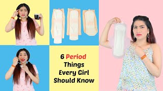 6 Period Things Every Girl Should Know | Anishka Khantwaal |
