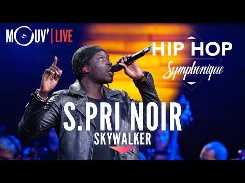 Youtube: S.PRI NOIR:«Skywalker» (live @ Hip Hop Symphonique 3)