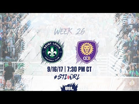 USL LIVE - Saint Louis FC vs Orlando City B 9/16/17