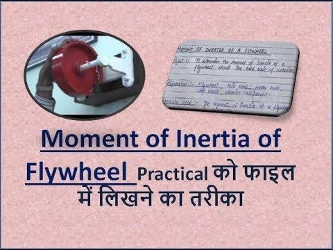 Moment of Inertia of Flywheel (written method in practical file)