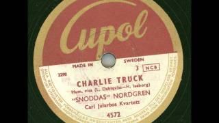 """""""Snoddas"""" Nordgren Carl Jularbos Kvartett - Charlie Truck"""