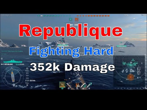 Republique T10 French Battleship | 352k dmg come from behind | World of Warships