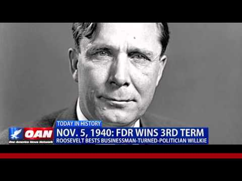 This Week In History: FDR Won Third Term