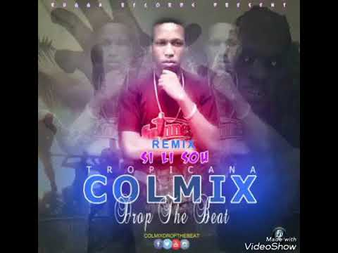 Sili Sou Tropicana - Colmix Drop The Beat